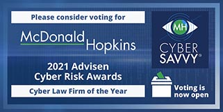 McDonald Hopkins a finalist for Cyber Law Firm of the Year at 2021 Advisen Cyber Risk Awards